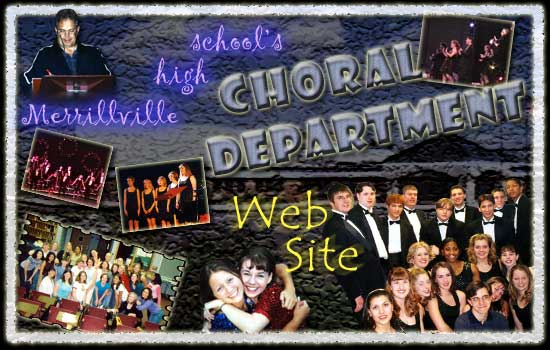 Merrillville High School CHORAL DEPARTMENT Web Site